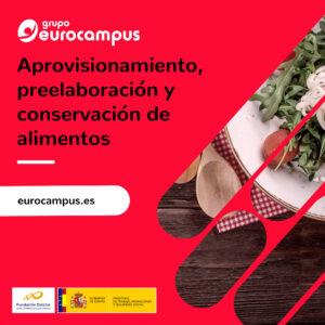 curso de aprovisionamiento, preelaboracion y conservacion de alimentos