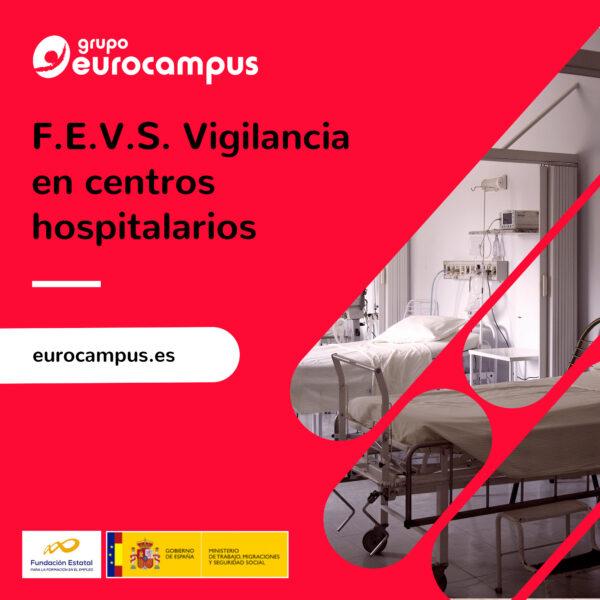 curso de vigilancia en centros hospitalarios