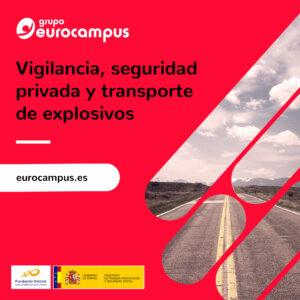 Curso de vigilancia, seguridad privada y transporte de explosivos