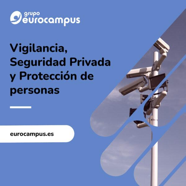 curso privado de vigilancia, seguridad privada y protección de personas.