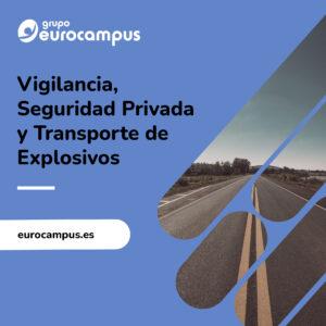 curso privado de vigilancia, seguridad privada y transporte de explosivos